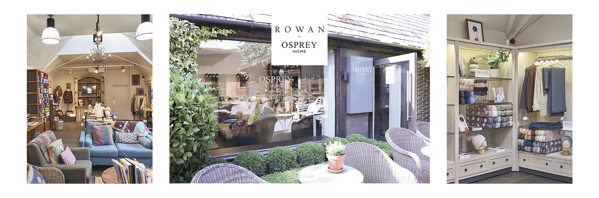 Rowan at OSPREY HOME became the brand's Global Flagship Store in September 2019 after 30 years in Liberty London. Located just outside St. Albans in Hertfordshire, with its stores and café built in a pretty courtyard setting, the picturesque OSPREY HOME rural location is the perfect place to see the full range of rowan yarns and inspirational displays