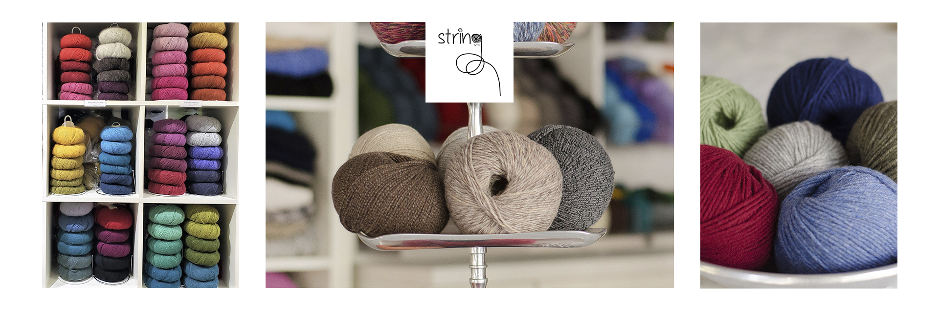 String continues the vision, from when we began in 2002 as a tiny gem of a shop in the heart of New York City's luxury fashion district, to offer the most luxurious yarns together with high fashion designs and superb customer service.